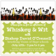 Get Your Tickets for Whiskey & Wit on July 15th